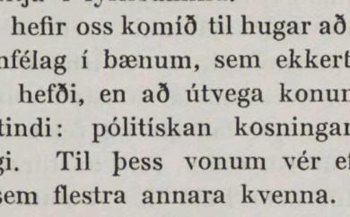 Úr grein Bríetar Bjarnhéðinsdóttur í Kvennablaðinu sem birtist 23. janúar 1907, þar sem hún kallar eftir stofnun nýs